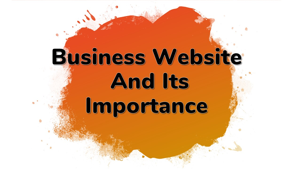 Business website and its importance by Baigsapp